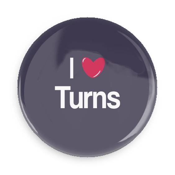 I Love Turns #100CC25