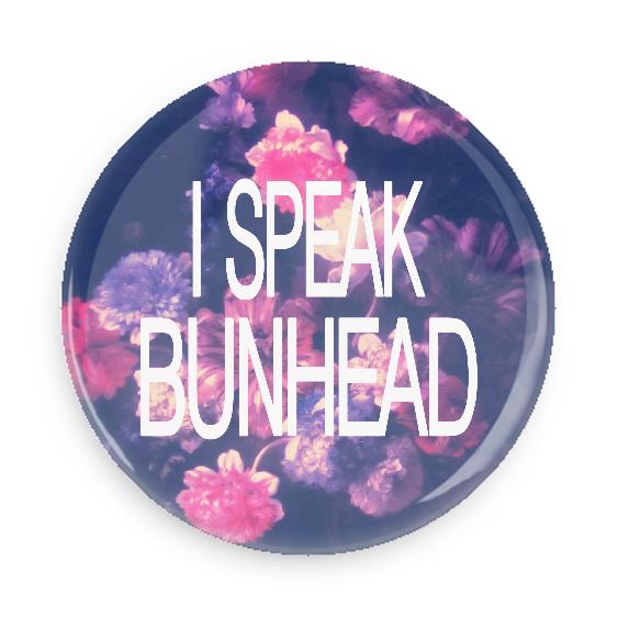 I Speak Bunhead  #100CC62