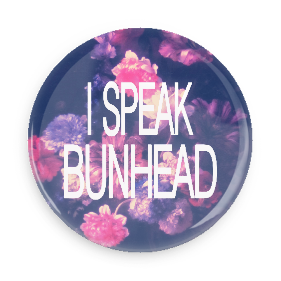 I Speak Bunhead #750CC62
