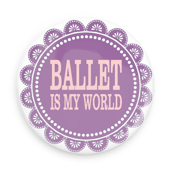 Ballet Is My World #100CC76