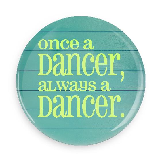 Once A Dancer, Always A Dancer #100CC85