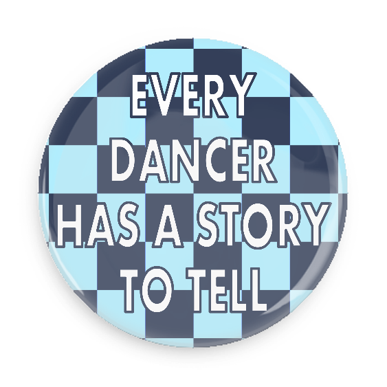 Every Dancer Has A Story To Tell #750CC78