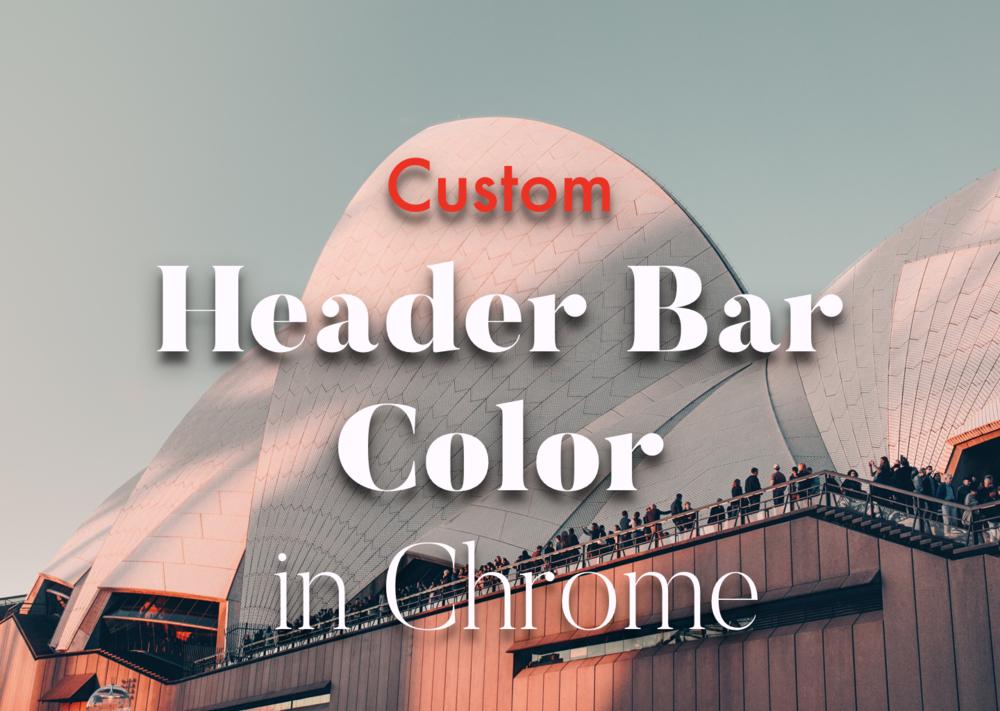Custom Chrome Header Bar for Squarespace