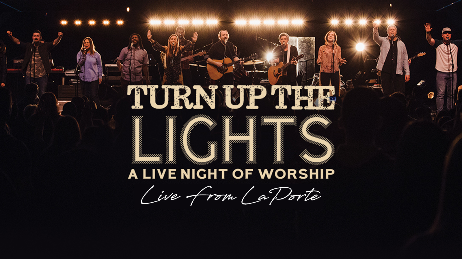 TURN UP THE LIGHTS - Live from La Porte- November 2nd - 3rd — People
