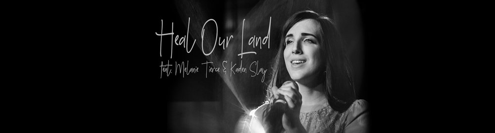 Heal Our Land - Melanie Tierce & Kaden Slay