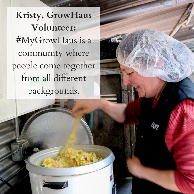 Kristy, GrowHaus Volunteer_ #MyGrowHaus is a community where people come together from all different backgrounds..png