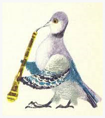 Technically, this pigeon is playing the English horn. [Artist unknown]