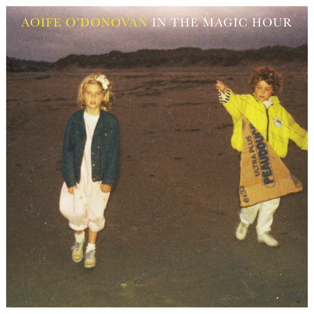 Aoife O'Donovan - In The Magic Hour (Jan 2016)