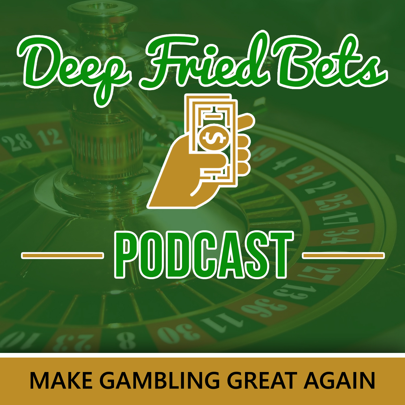 Deep Fried Bets Podcast - Deep Fried Bets