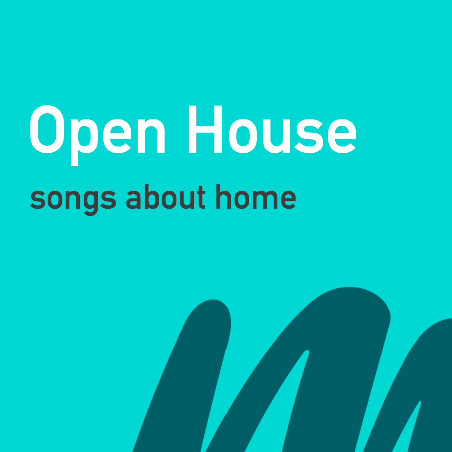 Open House_songs about home playlist cover