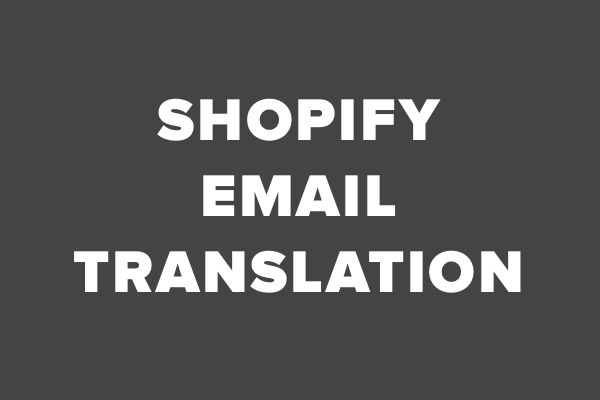 Shopify Email Template Translations Vox Pop - Shopify template language