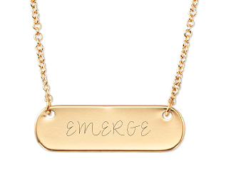 This personalized engravable necklace from Stella & Dot serves as a daily reminder of my 2017 word of the year - Emerge.