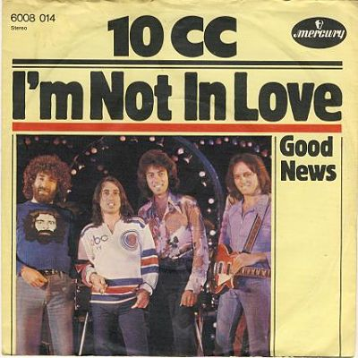 10cc-im_not_in_love_opt.jpg