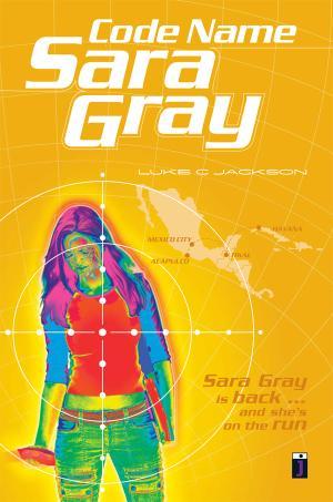 Code Name Sara Gray (2007)