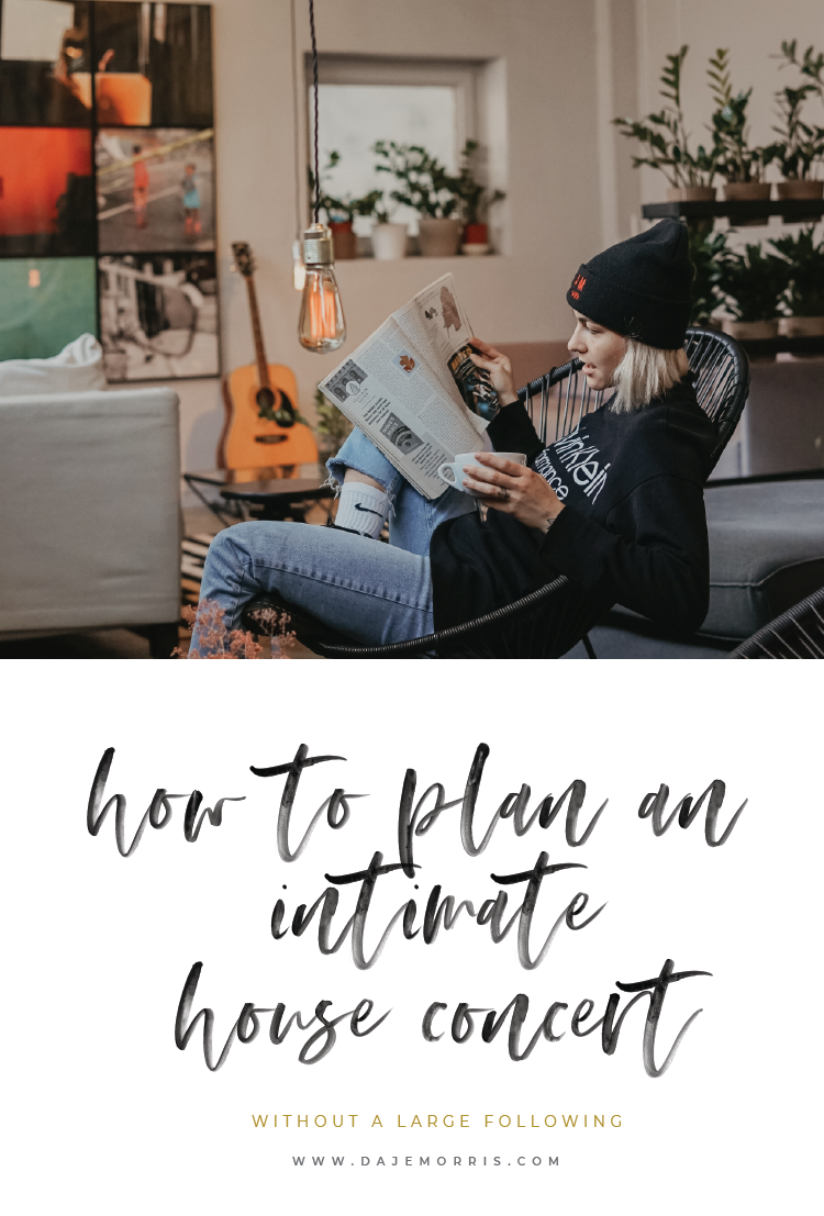 how to plan an intimate house concert without a large following