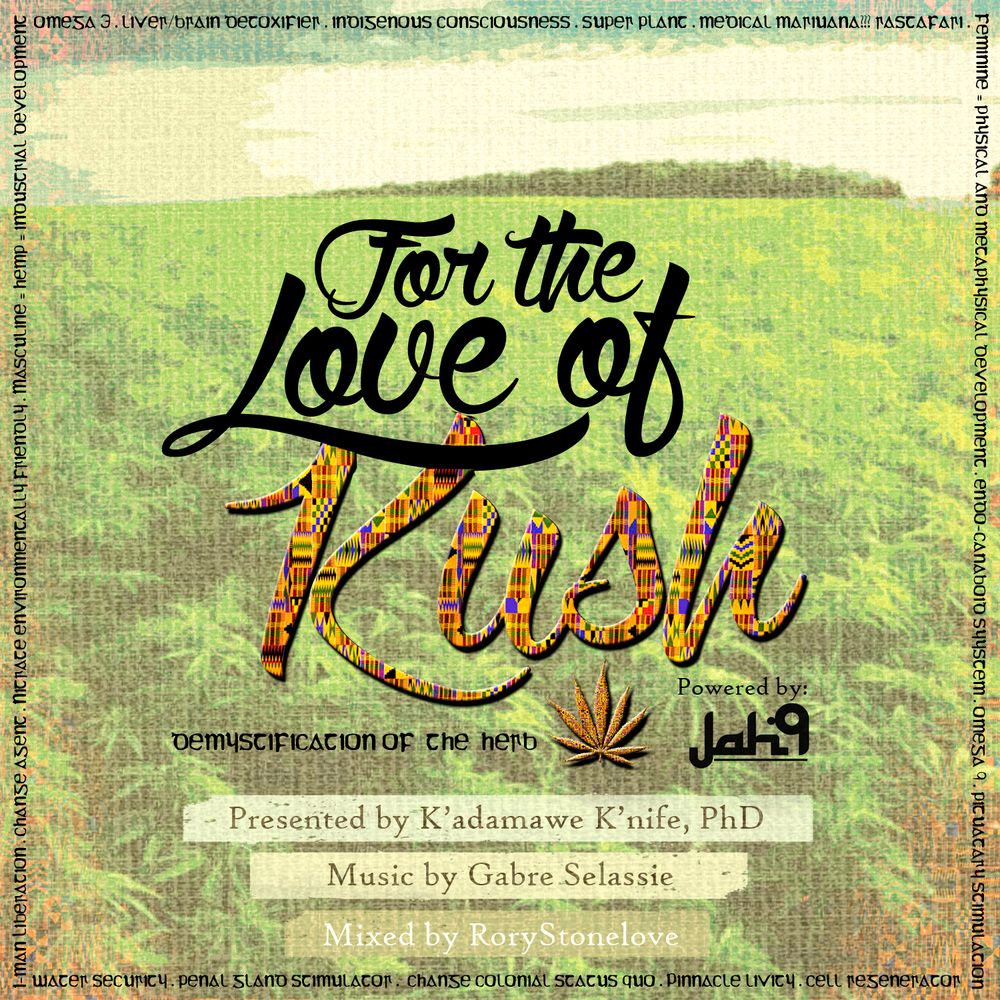 for the love of kush pic