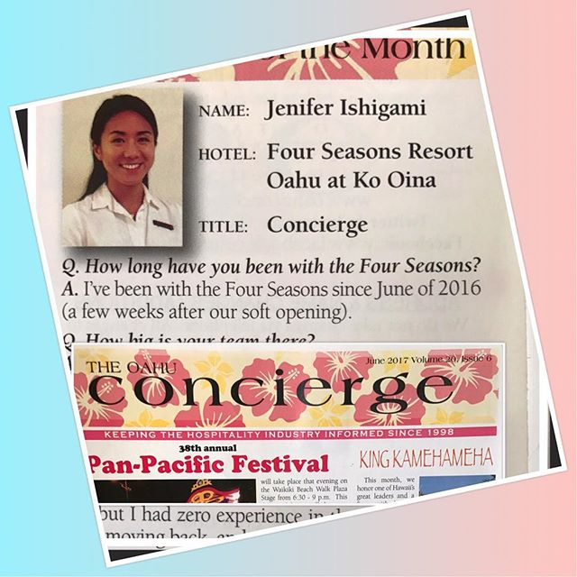 Congratulations to our member, Jenifer, of @fsoahu for being featured in @oahuconcierge magazine as the Concierge of the Month June 2017!  #fourseasonskoolina #oahu #cah #livingaloha #hawaiianhospitality #concierge #fourseasonsresort