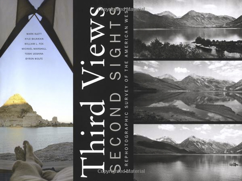Third Views, Second Sights, A Rephotographic Survey of the American West, Museum of New Mexico Press 2004
