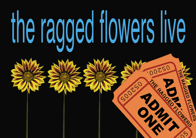 The Ragged Flower Tickets