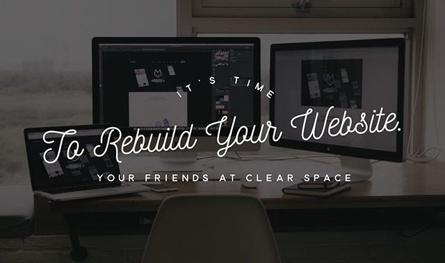 It's time to rebuild your website. Your friends at Clear Space. Give us a call for a free consultation. 443-598-2276 . . . . #smallbusiness #startups #sales #entrepreneurs #ecommerce #marketing #branding