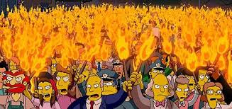 angry mob. courtesy of: the simpsons
