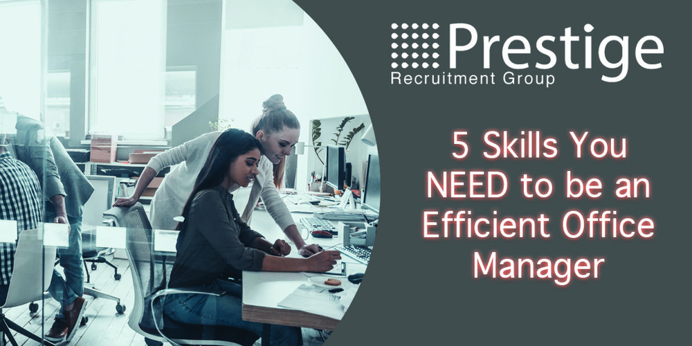 5 Skills You NEED to be an Efficient Office Manager