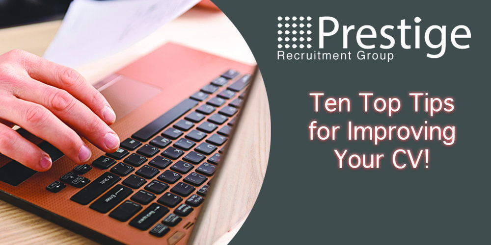 Ten Top Tips for Improving Your CV!