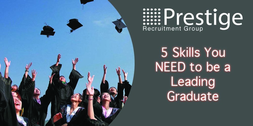 5 Skills You NEED to be a Leading Graduate.jpg