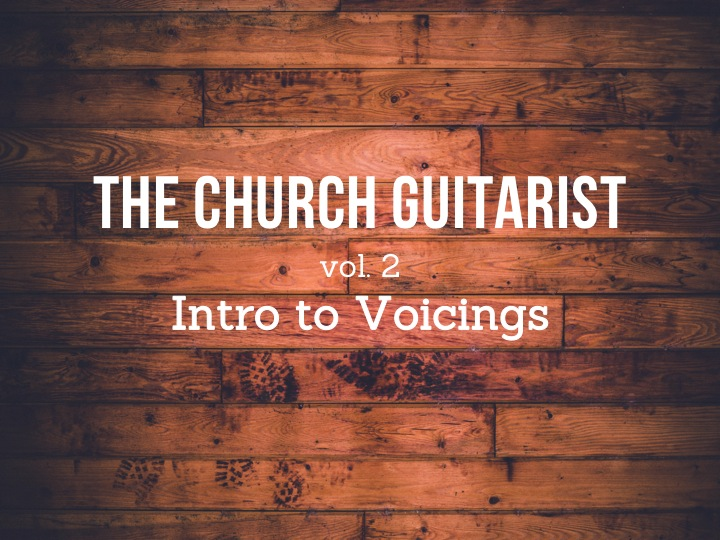 Orlando guitarist church musician - intro to voicings