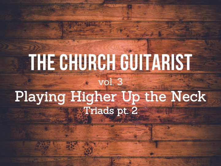 Orlando guitarist church musician - triads 2