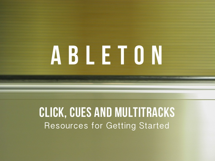 Getting Started with Ableton: Click, Cues, and Multitracks — paguitar