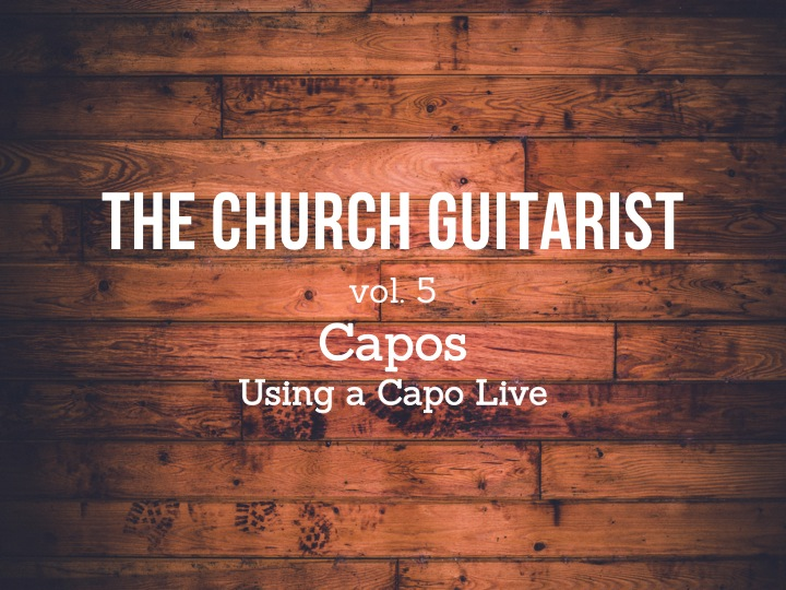 Orlando guitarist church musician - Capo 1