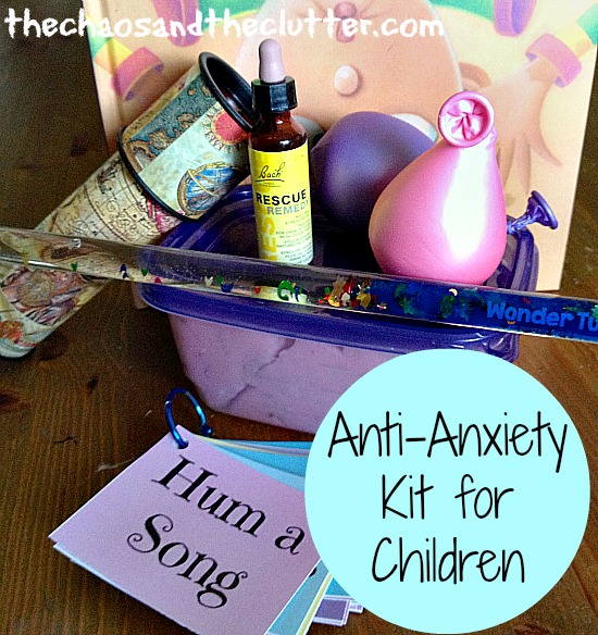 Source: http://thechaosandtheclutter.com/archives/create-your-own-anti-anxiety-kit-for-children/