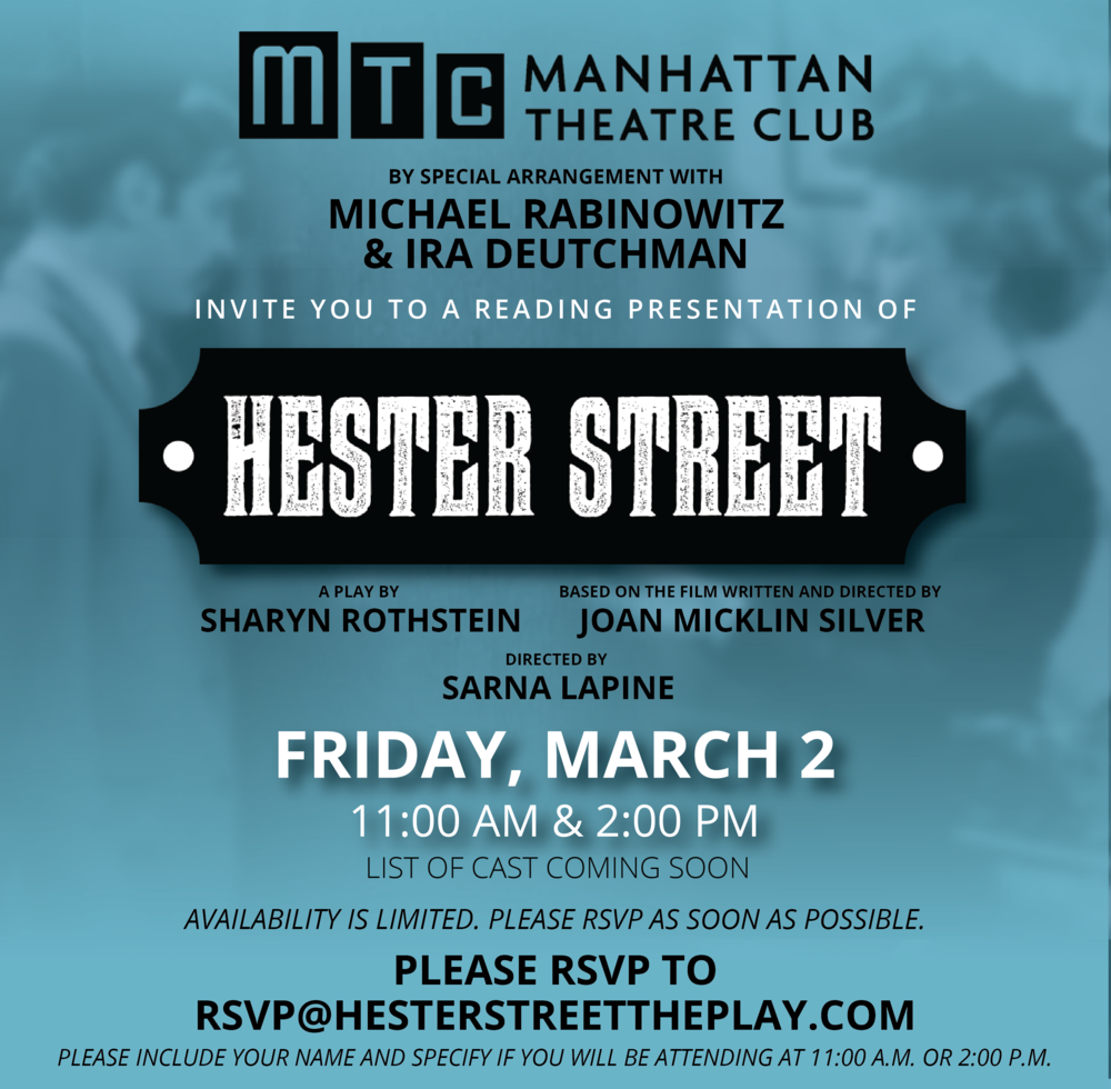 Hester Street Reading - Eblast, Manhattan Theatre Club