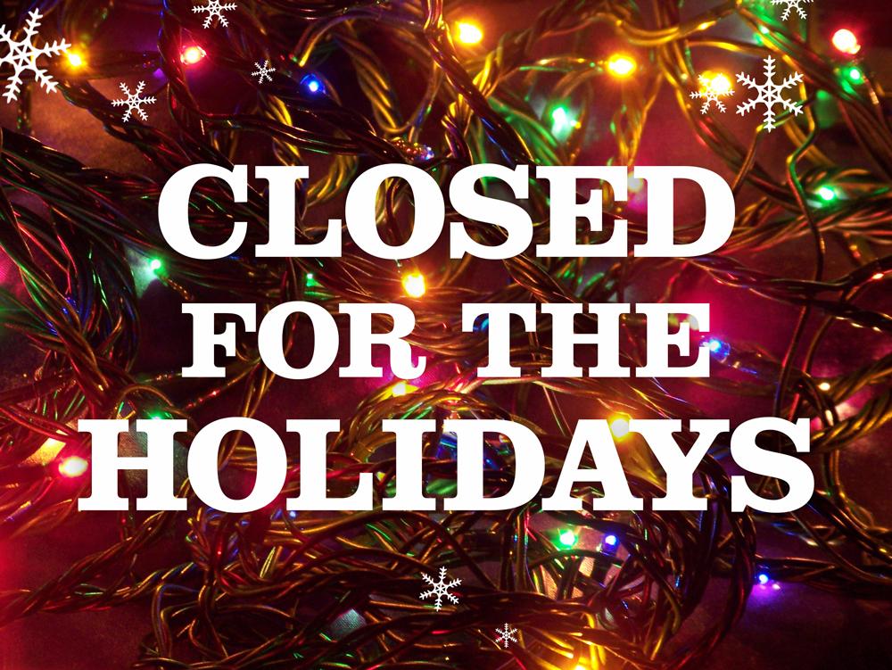 ClosedForTheHolidays.jpg