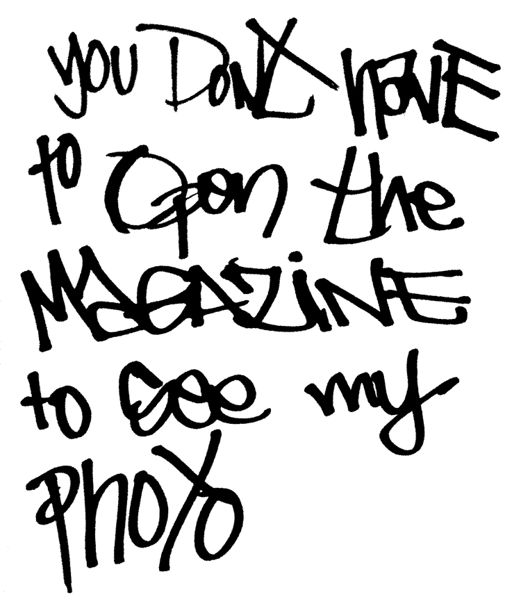 You Dont Have to Open the Magazine to See My Photo