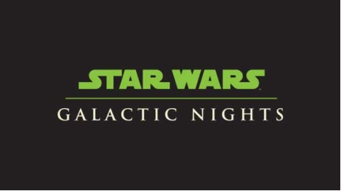 WHAT'S HAPPENING AT STAR WARS: GALACTIC NIGHTS ON APRIL 14