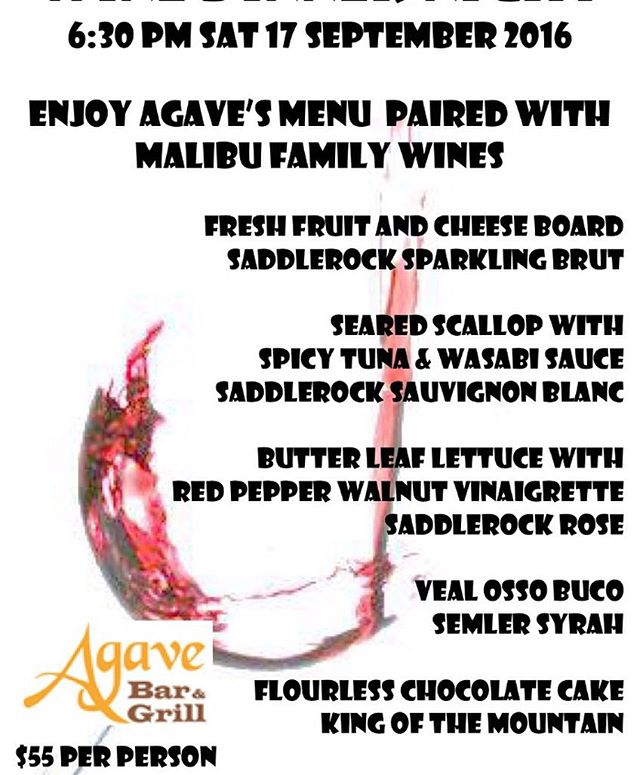 Join us this Saturday for a beautifully prepared wine dinner with @malibufamilywines at @agavebarandgrill . . Starts at 6:30pm $55 a person  Wine club members receive a 15% discount. . . RSVP by calling 818.951.8771 . . . #winetasting #wine #food #pairing #dinner #saturday #sunland #losangeles #thingstodoinla #thingstodo #drink #eat @angelesnationalgolfclub