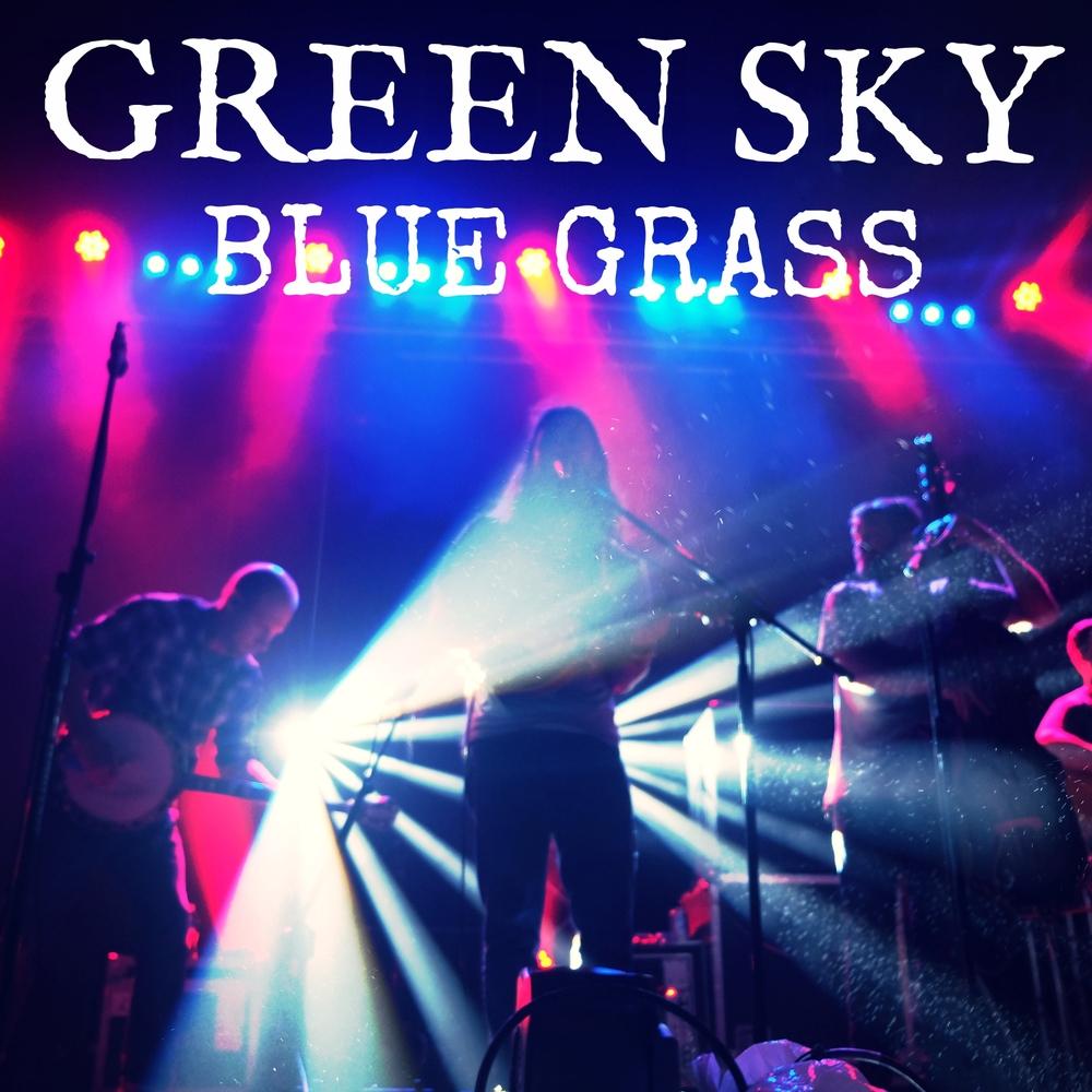 Green Sky Blue Grass