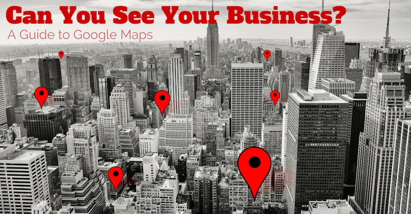 Local SEO : How Do I Get My Business on Google Maps?