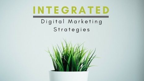 Integrated Digital Marketing Strategies
