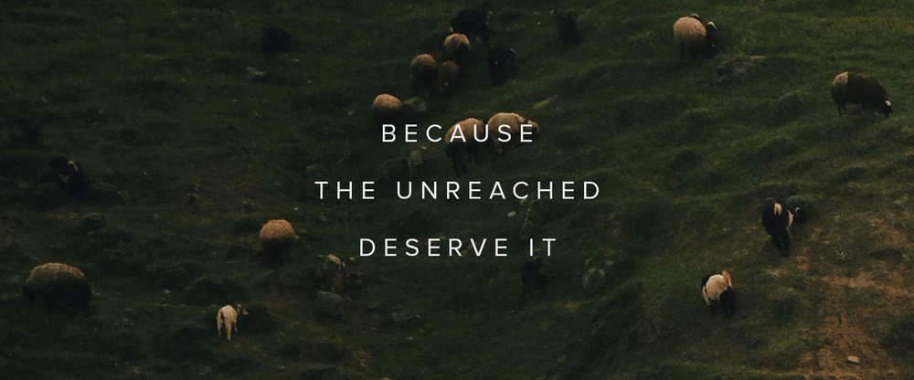 Unreached Deserve It.jpg