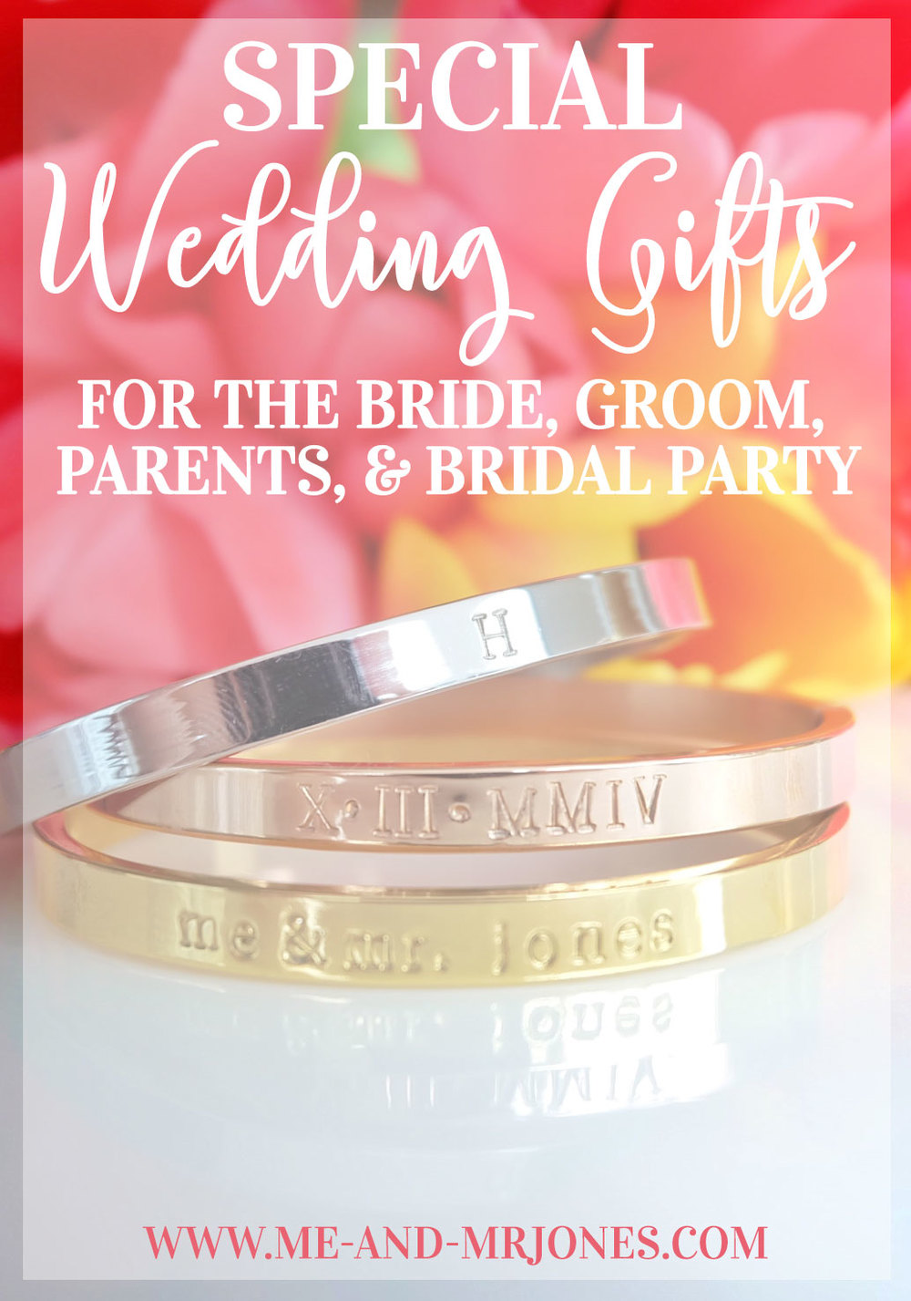 Special wedding gifts for the bride, groom, parents, and bridal party.