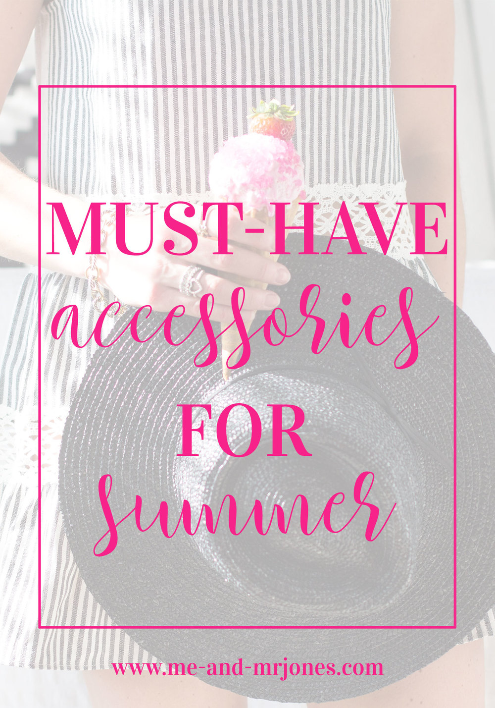 Summer accessories to amplify your outfits!