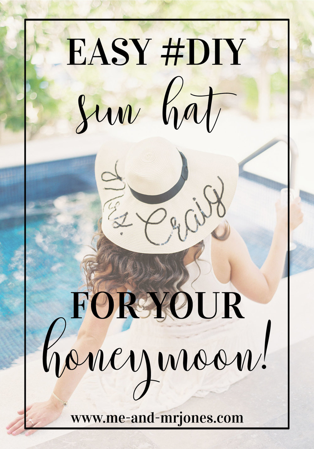 DIY Eugenia Kim sun hat, DIY conversation hat for your honeymoon, DIY for destination wedding, DIY floppy hat for a summer beach vacation.