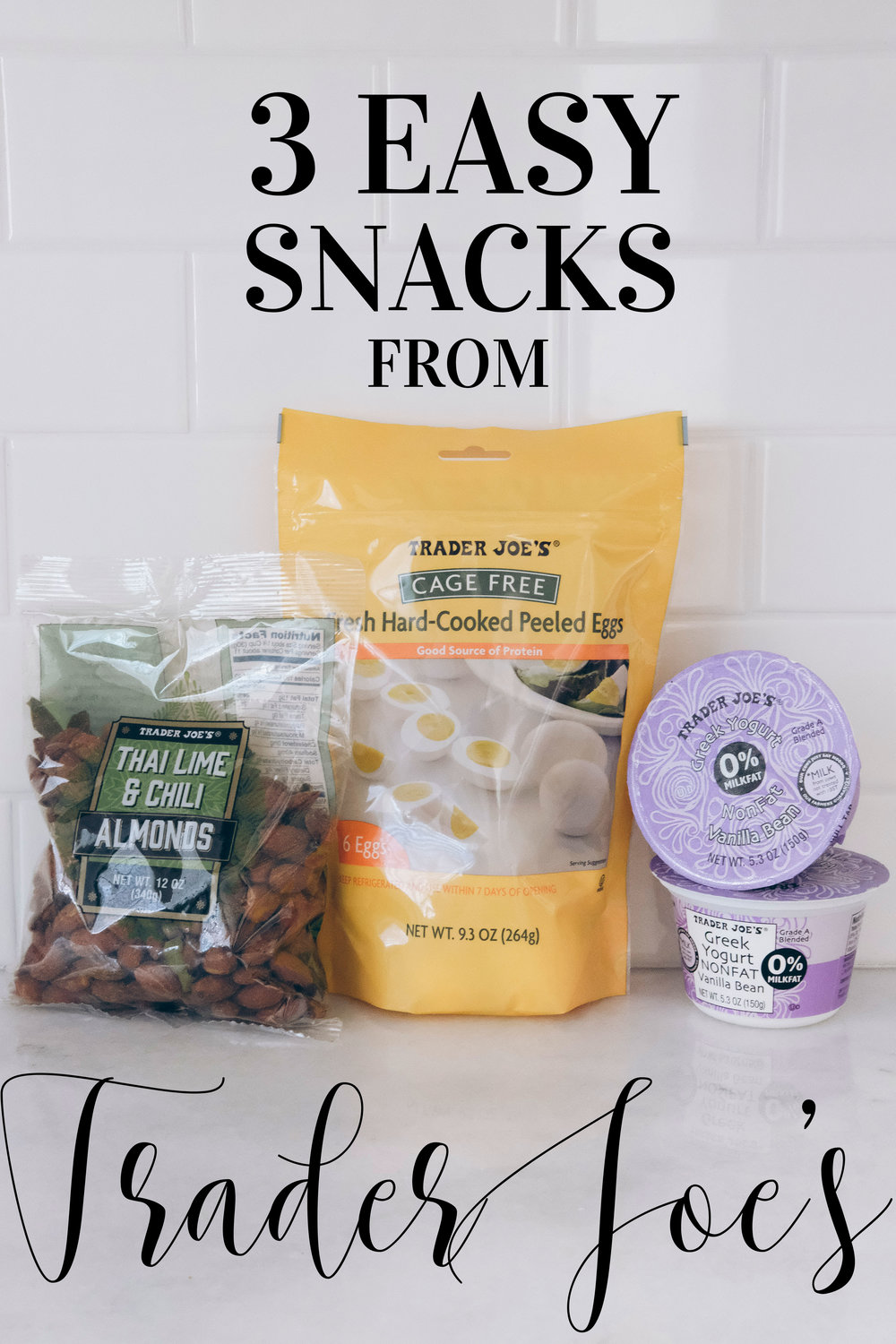 3 Easy Pre Made Snacks from Trader Joe's