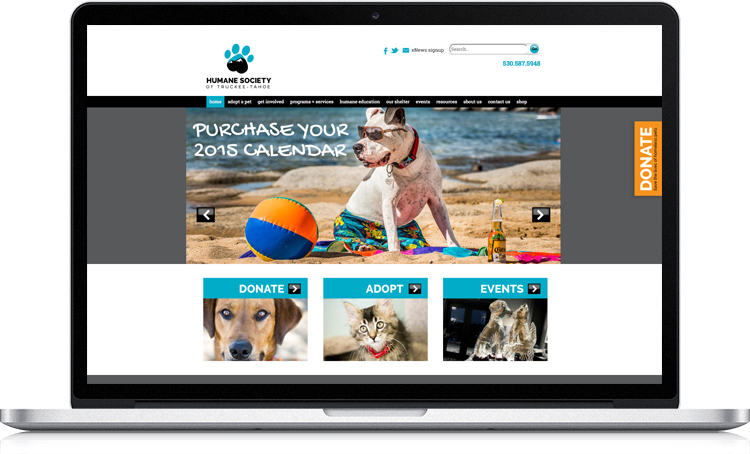 This is the second website we have developed for the Humane Society of Truckee-Tahoe. The organization wanted a new design that reflects their new Truckee shelter and to build a more mobile-friendly website. The website is based on the Drupal content management system, giving the organization's team full control over the content and images used on their website. www.hstt.org