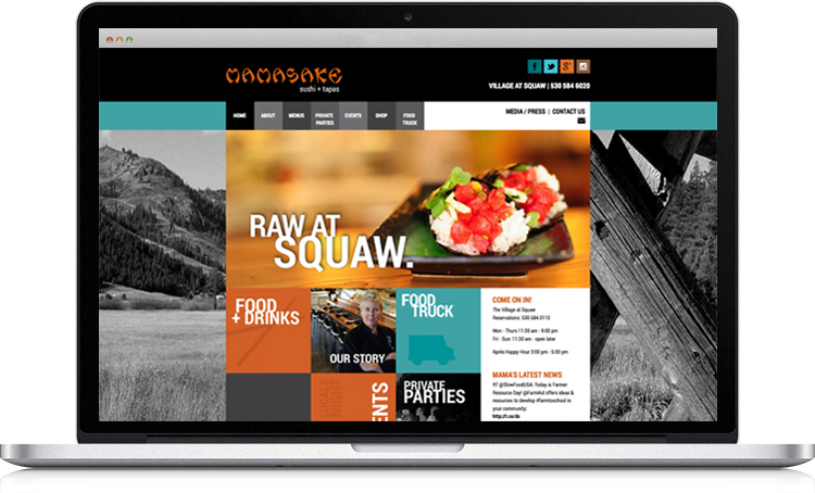 In addition to showcasing Mamasake's innovative and sustainable cal asian cuisine, the new website features restaurant chef/owner Elsa Corrigan's background, philosophy, and community involvement. The site was designed to reflect the restaurant's location in the Village at Squaw Valley and the Tahoe area's fun, active lifestyle. Based on the Drupal content management system, the website includes the ability to easily update the menu and expand to an e-commerce store in the future. A live feed from the Mamasake twitter account displays on each page to inform visitors of the latest news. www.mamasake.com
