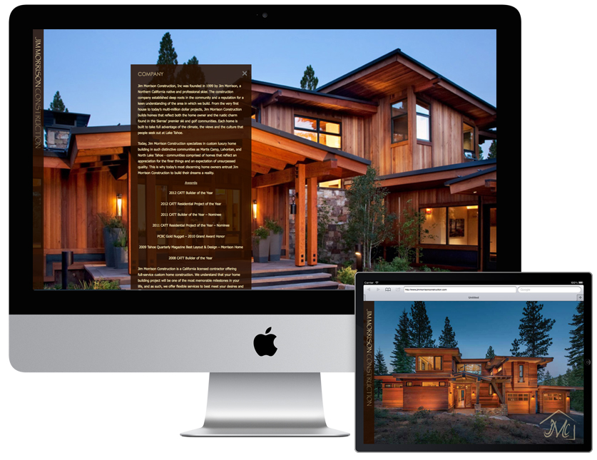 Jim Morrison Construction wanted to build an elegant, gallery-focused design that highlighted their residential construction projects. The site was built using the Drupal content management system and was optimized for touch devices, such as iPads and smart phones. This website proves that function and form are not mutually exclusive goals when developing a website. www.jimmorrisonconstruction.com