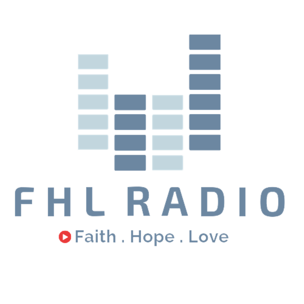 FHLRADIO | Faith Hope And Love | Streaming Live Across Australia